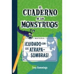 CUADERNO DE MONSTRUOS 3, CUIDADO CON LOS ATRAPASOMBRAS