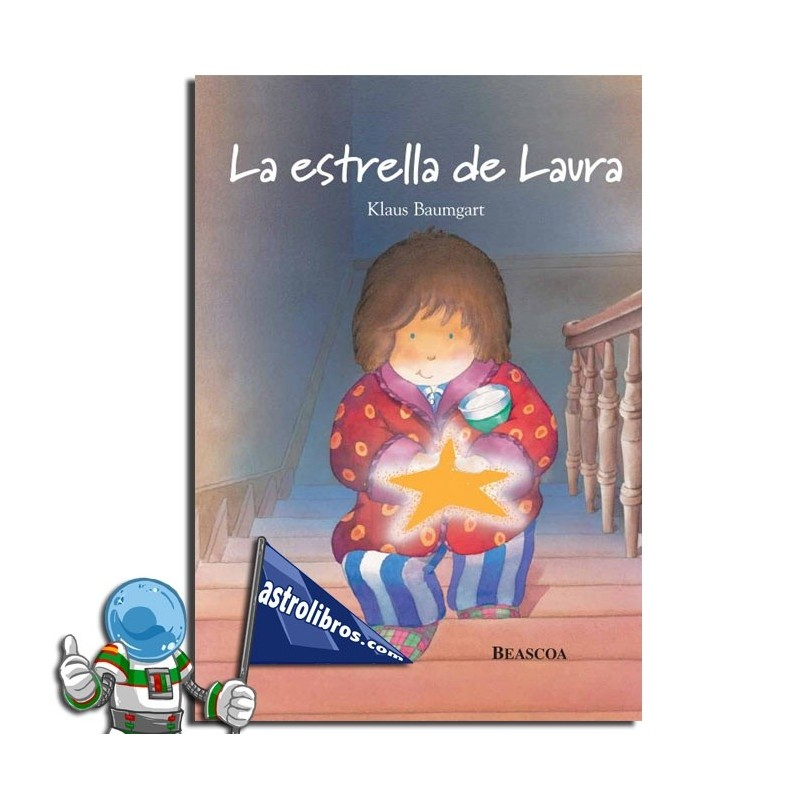 La estrella de Laura. Libro ilustrado
