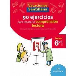 VACACIONES SANTILLANA 6 PRIMARIA 90 EJERCICIOS PARA MEJORAR LA COMPRENSION LECTO