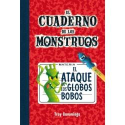 EL CUADERNO DE LOS MONSTRUOS 1, EL ATAQUE DE LOS GLOBOS BOBOS