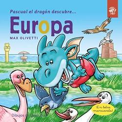 PASCUAL EL DRAGÓN DESCUBRE EUROPA, LIBROS INFANTILES EN LETRA LIGADA