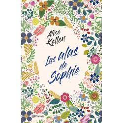 LAS ALAS DE SOPHIE, ALICE KELLEN
