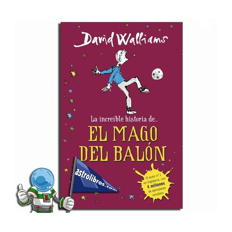 La increible historia de... el mago del balón. Erderaz