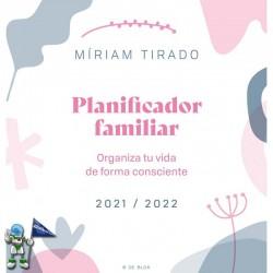 PLANIFICADOR FAMILIAR MIRIAM TIRADO, ORGANIZA TU VIDA DE FORMA CONSCIENTE