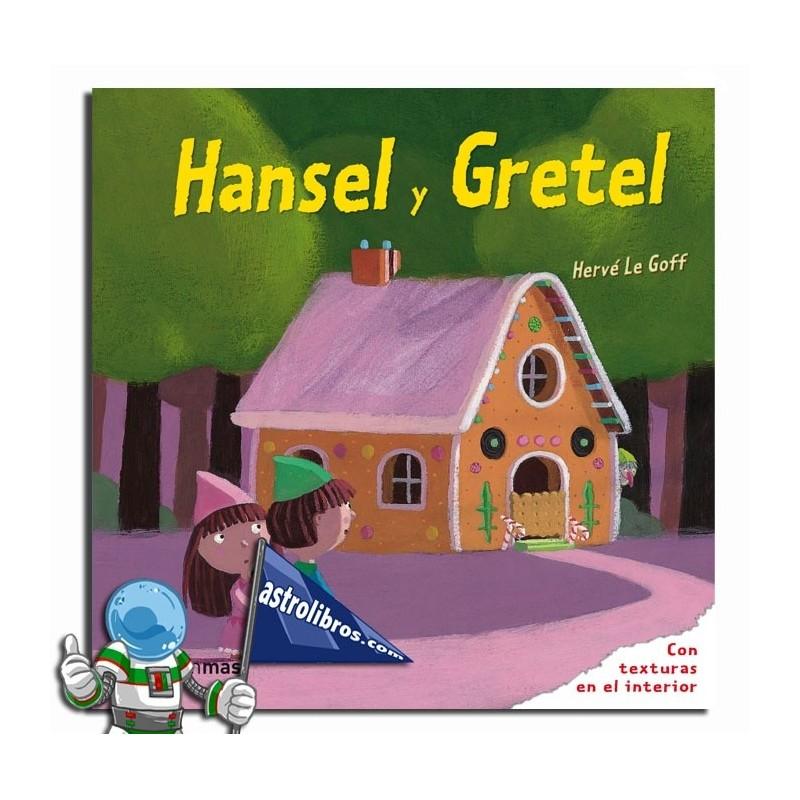 Hansel y Gretel. Libro con texturas.