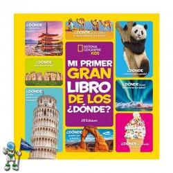 MI PRIMER GRAN LIBRO DE LOS ¿DÓNDE?, NATIONAL GEOGRAPHIC KIDS