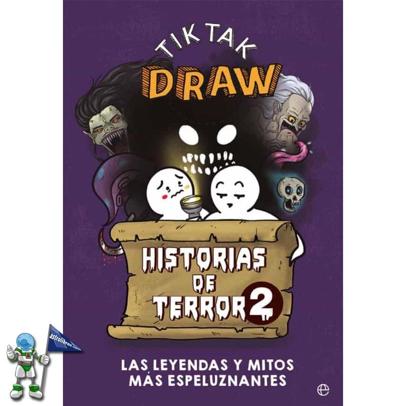 TIK TAK DRAW HISTORIAS DE TERROR 2, LAS LEYENDAS Y MITOS MÁS ESPELUZNANTES