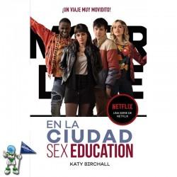 EN LA CIUDAD SEX EDUCATION, ¡UN VIAJE MUY MOVIDITO!