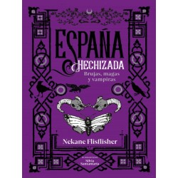 ESPAÑA HECHIZADA, ESPAÑA EMBRUJADA 2