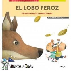 EL LOBO FEROZ, BERTA Y BLAS 2, MAYÚSCULAS Y LETRA LIGADA