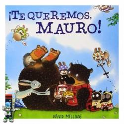 TE QUEREMOS MAURO