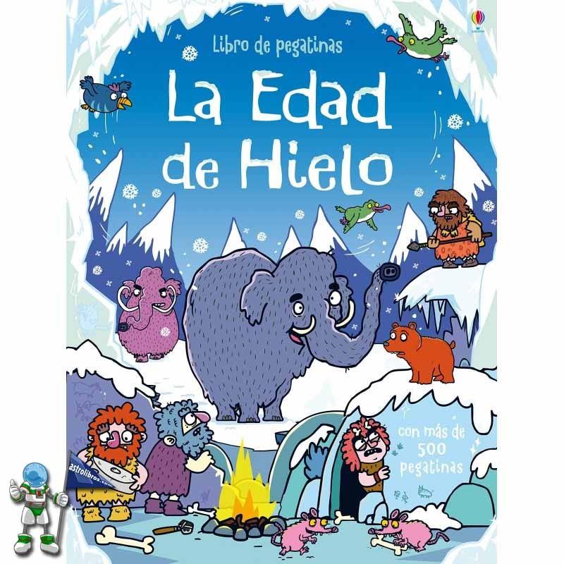 LA EDAD DE HIELO, LIBRO DE PEGATINAS USBORNE