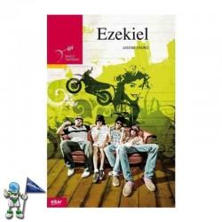 EZEKIEL, GAZTE LITERATURA
