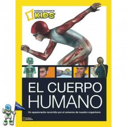 EL CUERPO HUMANO, NATIONAL GEOGRAPHIC KIDS