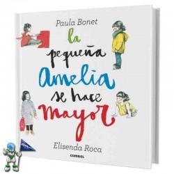 LA PEQUEÑA AMELIA SE HACE MAYOR, LIBRO POP-UP