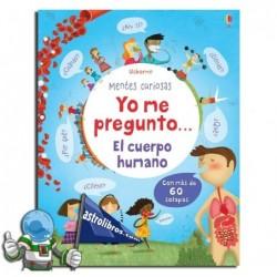 EL CUERPO HUMANO | YO ME PREGUNTO | MENTES CURIOSAS