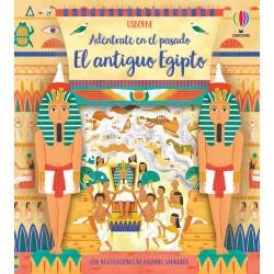 EL ANTIGUO EGIPTO, ADÉNTRATE EN EL PASADO USBORNE