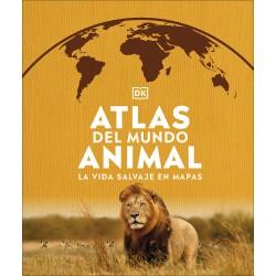 ATLAS DEL MUNDO ANIMAL, LA VIDA SALVAJE EN MAPAS