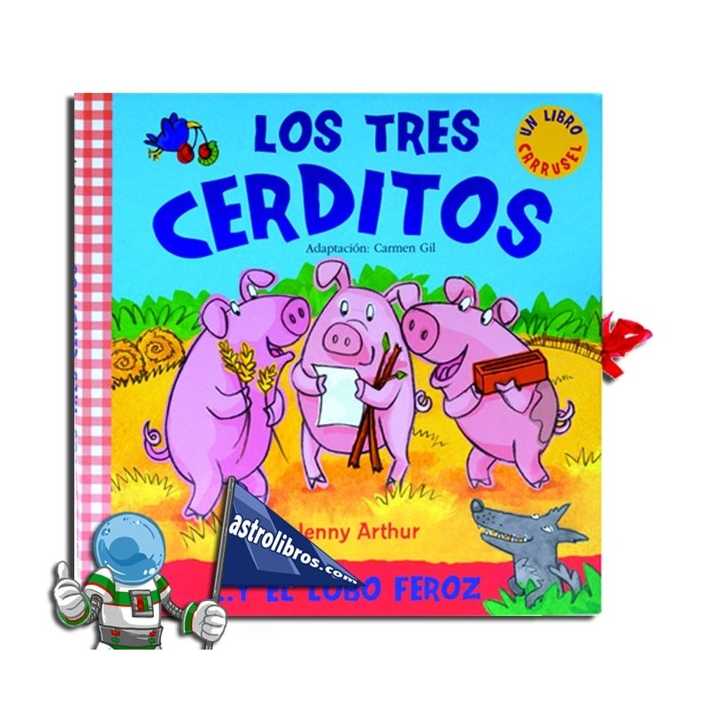 LOS TRES CERDITOS Y EL LOBO FEROZ , LIBRO CARRUSEL POP-UP
