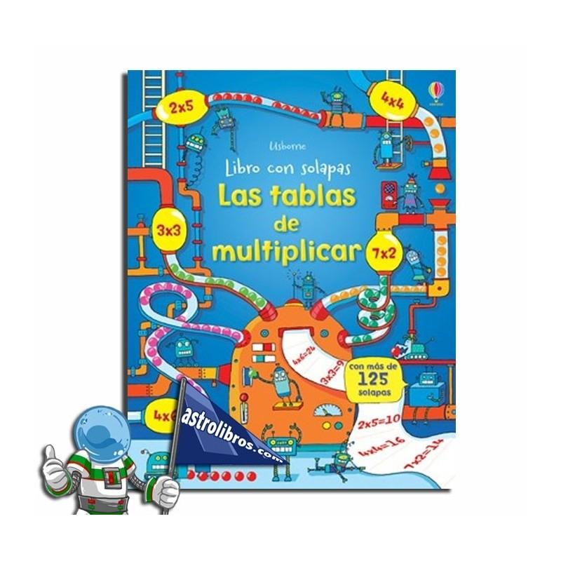 LAS TABLAS DE MULTIPLICAR , LIBRO CON SOLAPAS