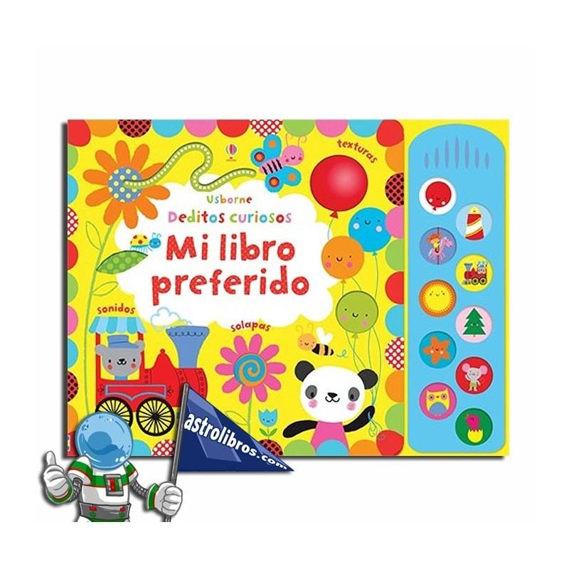 MI LIBRO PREFERIDO , LIBRO INFANTIL CON SONIDOS Y TEXTURAS