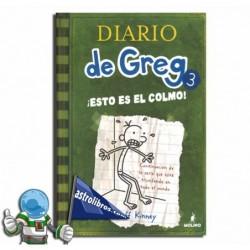 Diario de Greg. ¡Esto es el colmo! Libro 3. Erderaz