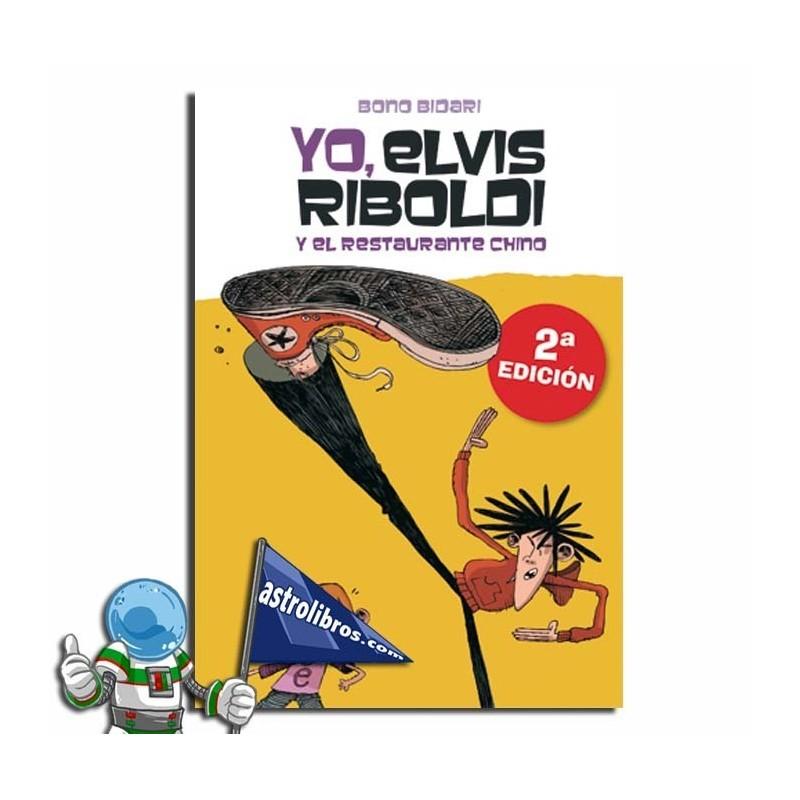 Yo Elvis Riboldi y el restaurante chino, Yo Elvis Riboldi nº2