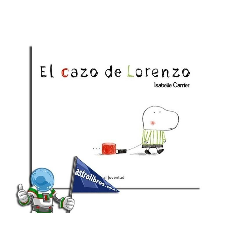 El cazo de Lorenzo. Libro ilustrado