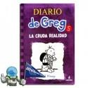 Diario de Greg. La cruda realidad. Libro 5. Erderaz