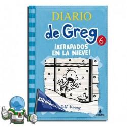 Diario de Greg. ¡Atrapados en la nieve!. Libro 6. Erderaz