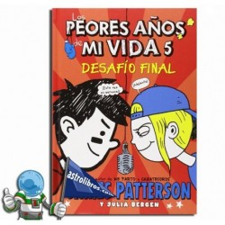 DESAFÍO FINAL , LOS PEORES AÑOS DE MI VIDA 5