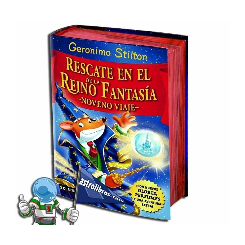 Geronimo Stilton. Especial. Rescate en el Reino de la Fantasía. Noveno viaje.
