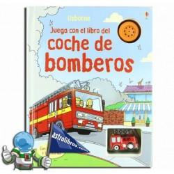 JUEGA CON EL LIBRO DEL COCHE DE BOMBEROS , LIBRO JUEGO