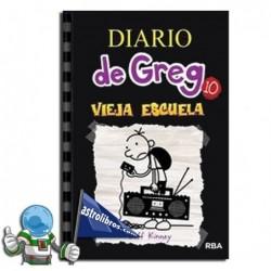 VIEJA ESCUELA , DIARIO DE GREG 10