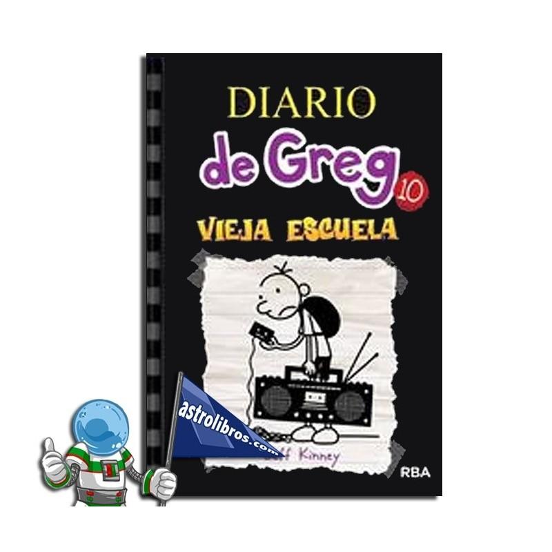 Diario de Greg. Vieja escuela. Libro 10. Erderaz