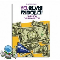 LA RUINA DE PINKERTON | YO, ELVIS RIBOLDI Nº11
