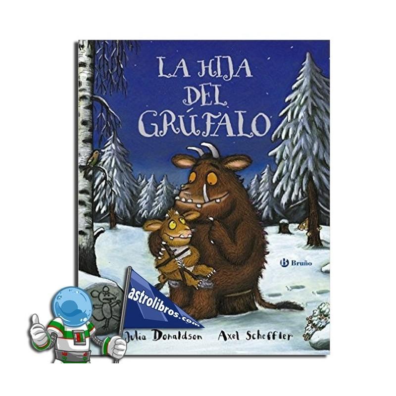 La hija del Grúfalo. Libro ilustrado