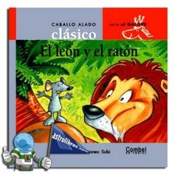 El león y el ratón. Caballo alado clásico.