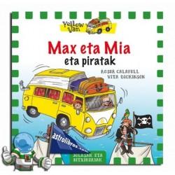 Max y Mía y los piratas. Yellow Van 2 (Euskera)