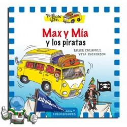 MAX Y MÍA Y LOS PIRATAS , YELLOW VAN 2