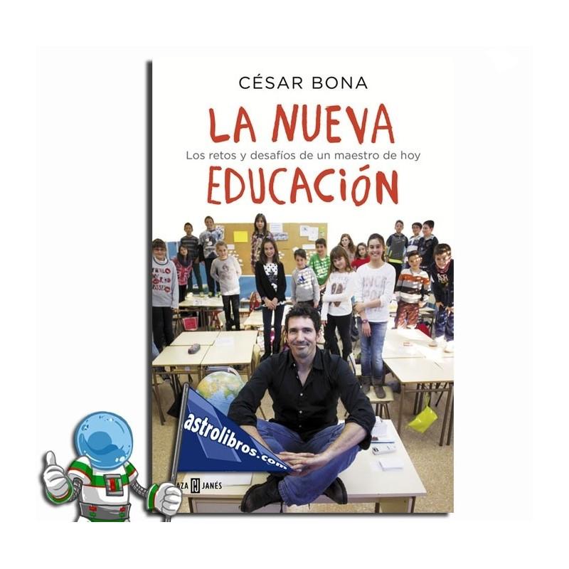 La nueva educación. César Bona