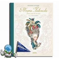 Libro ilustrado. María Antonieta. Diario secreto de una reina