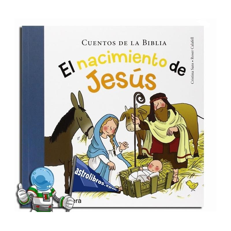 El nacimiento de Jesús. Cuentos de la Biblia