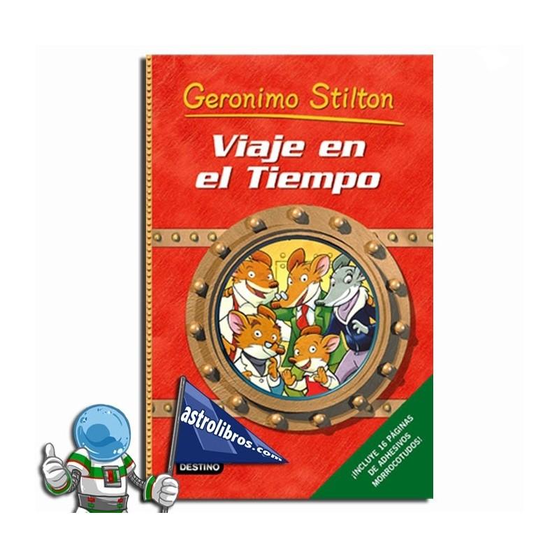 VIAJE EN EL TIEMPO 1, GERONIMO STILTON