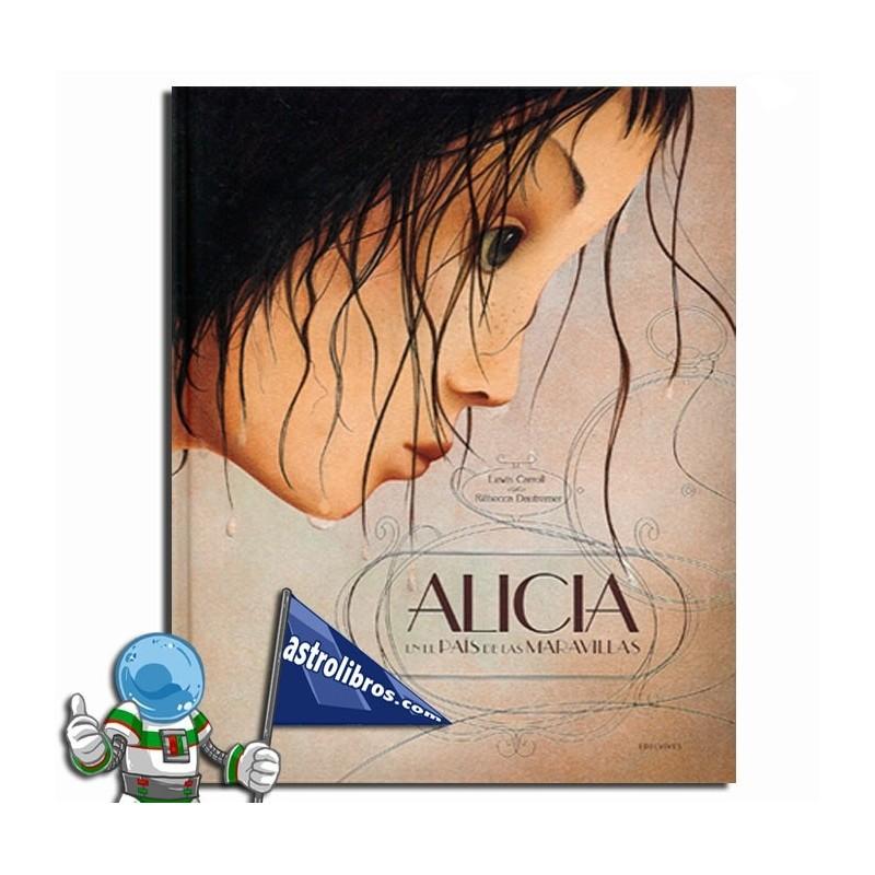ALICIA , RÉBECA DAUTREMER