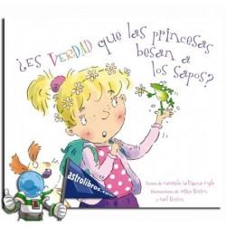 ¿Es verdad que las princesas besan a los sapos? Album ilustrado.