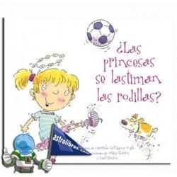 ¿Las princesas se lastiman las rodillas? Album ilustrado.