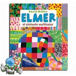 Elmer el elefante multicolor. Album ilustrado.