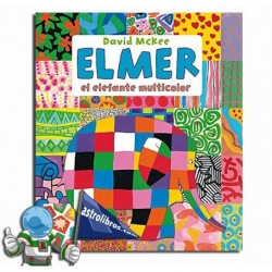 ELMER EL ELEFANTE MULTICOLOR , RECOPILATORIO DE CUENTOS DE ELMER