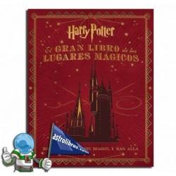 Harry Potter. El gran libro de los lugares mágicos